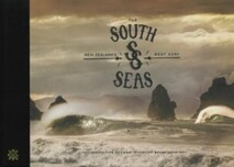 THE SOUTH SEAS: NEW ZEALANDS BEST SURF REVISED